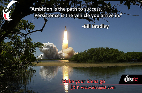 Ambition, persistence pave the way to success