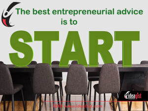 Entrepreneurial Advice: Get started!