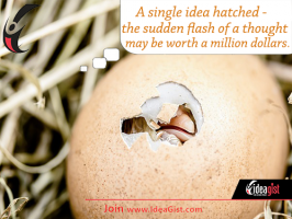 Give your million dollar idea an opportunity to hatch