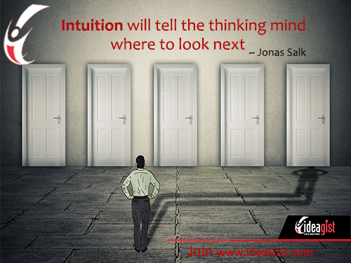 Intuition is everything. Just ask every successful business person ever.