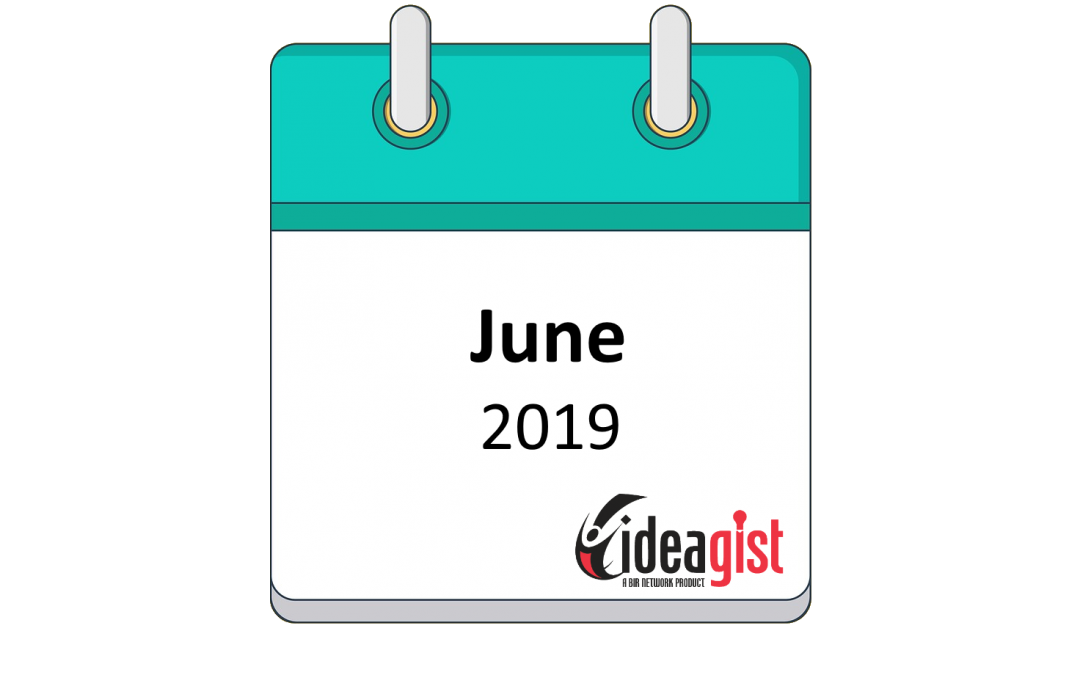 IdeaGist Newsletter – June 2019